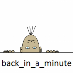 back_in_a_minute