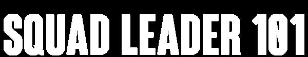 1469812414_preview_squad_leader_101_title.png.7d54cc49a0048366335985bc5f579d5c.png